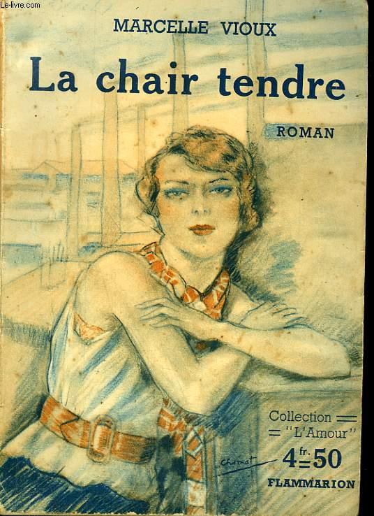 LA CHAIR TENDRE. COLLECTION : L'AMOUR.