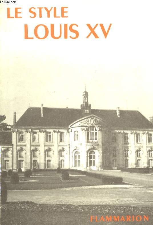 LE STYLE LOUIS XV. COLLECTION : LA GRAMMAIRE DES STYLES.