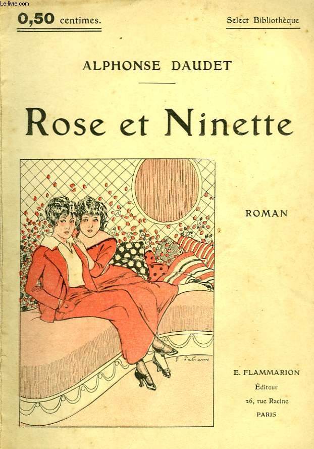 ROSE ET NINETTE. COLLECTION : SELECT COLLECTION N° 2