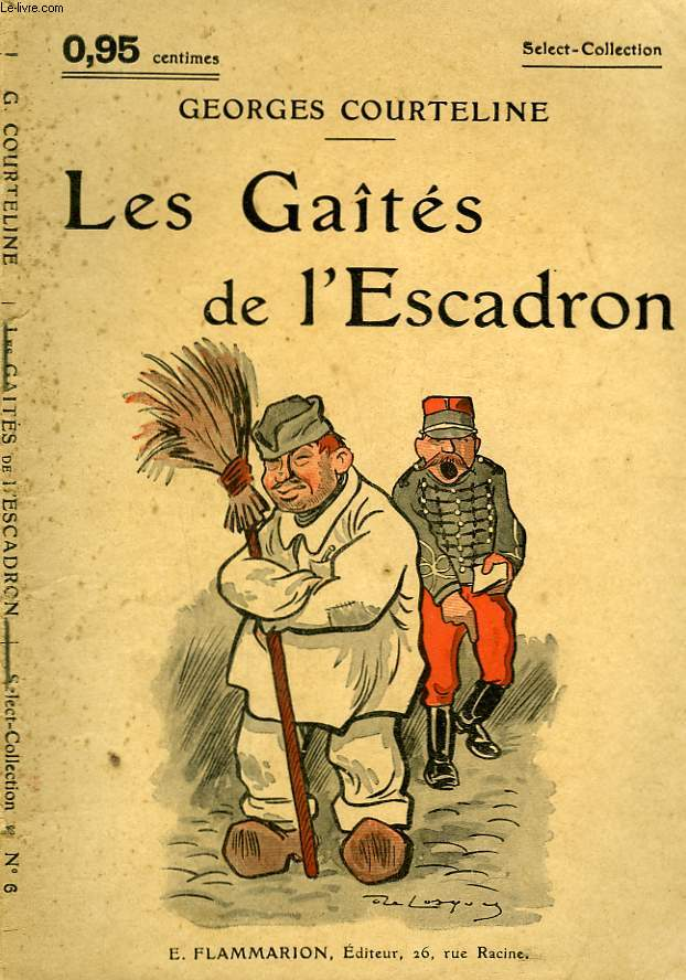 LES GAIETES DE L'ESCADRON. COLLECTION : SELECT COLLECTION N° 6