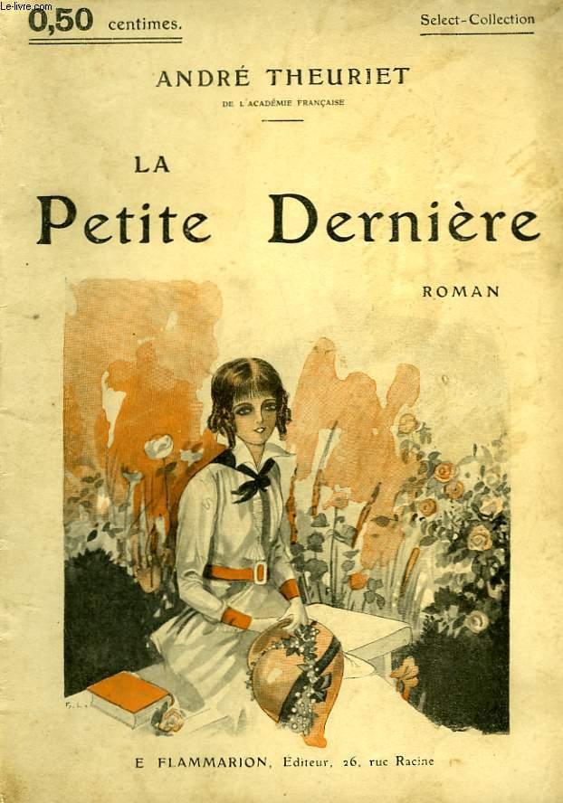 LA PETITE DERNIERE. COLLECTION : SELECT COLLECTION N° 9