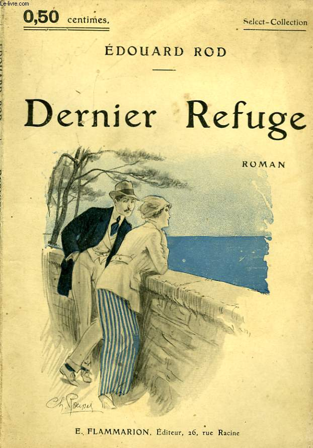 DERNIER REFUGE. COLLECTION : SELECT COLLECTION N° 11