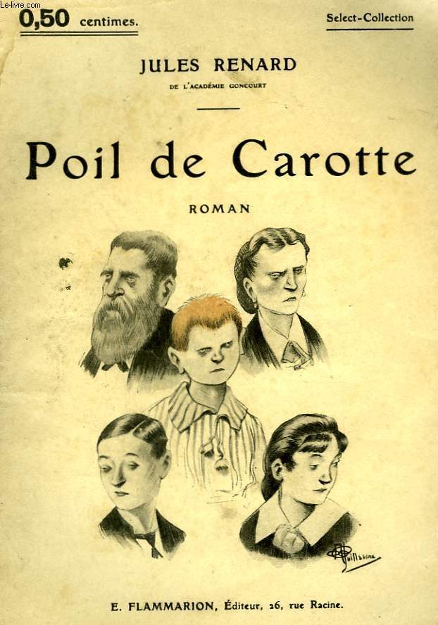 POIL DE CAROTTE. COLLECTION : SELECT COLLECTION N° 25