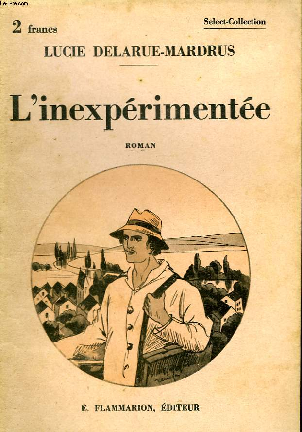 L'INEXPERIMENTEE. COLLECTION : SELECT COLLECTION N° 39