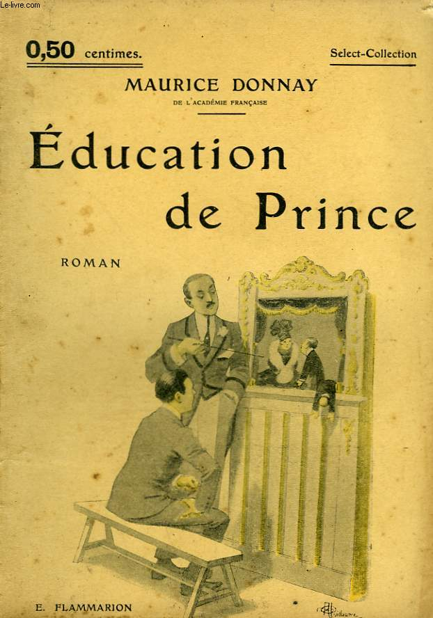 EDUCATION DE PRINCE. COLLECTION : SELECT COLLECTION N° 40