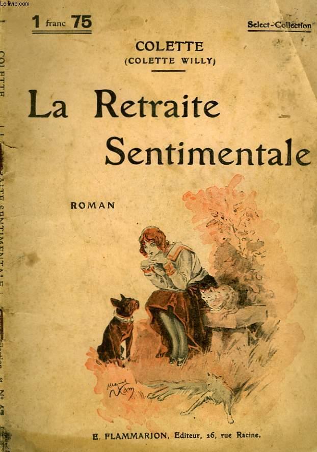 LA RETRAITE SENTIMENTALE. COLLECTION : SELECT COLLECTION N° 47
