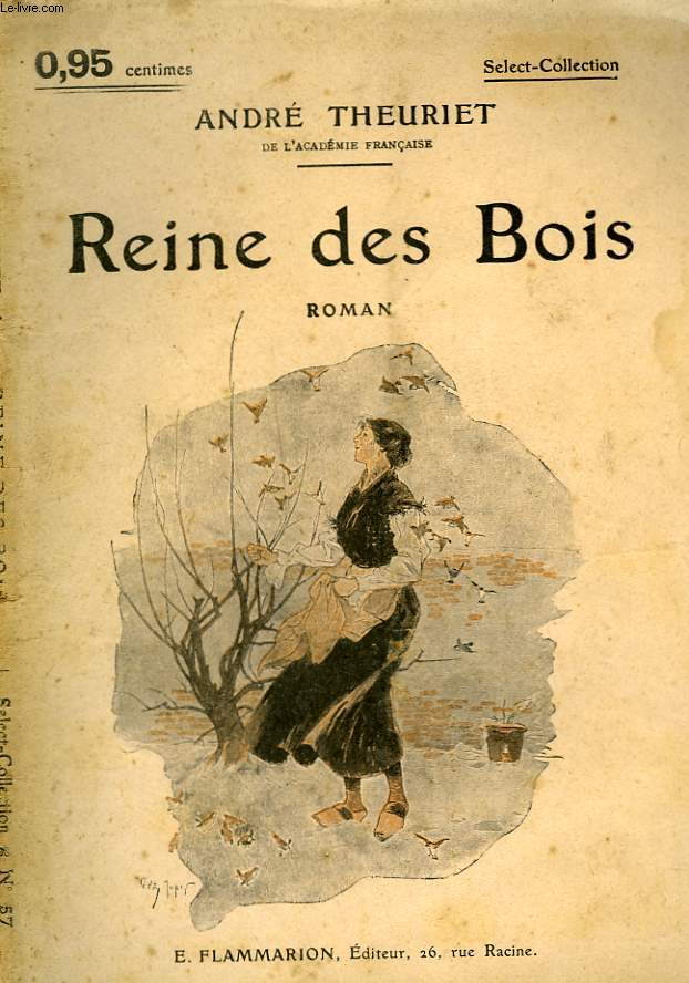 REINE DES BOIS. COLLECTION : SELECT COLLECTION N° 57
