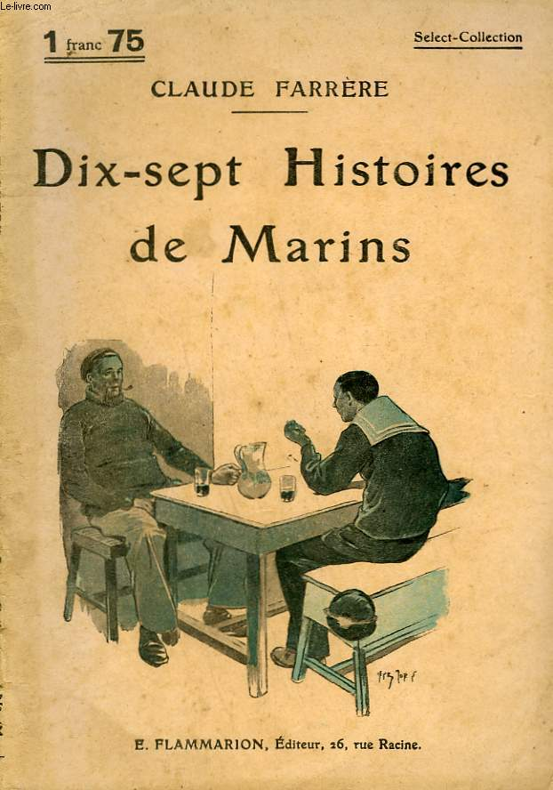 DIX-SEPT HISTOIRES DE MARINS. COLLECTION : SELECT COLLECTION N° 61
