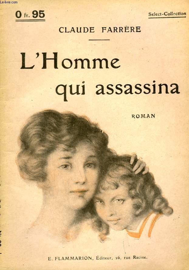 L'HOMME QUI ASSASSINA. COLLECTION : SELECT COLLECTION N° 66