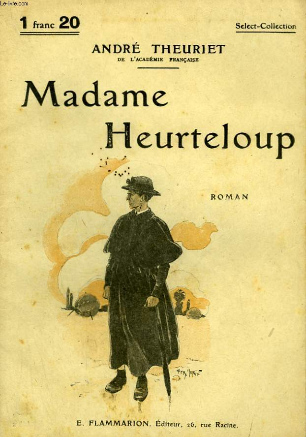 MADAME HEURTELOUP. COLLECTION : SELECT COLLECTION N° 69