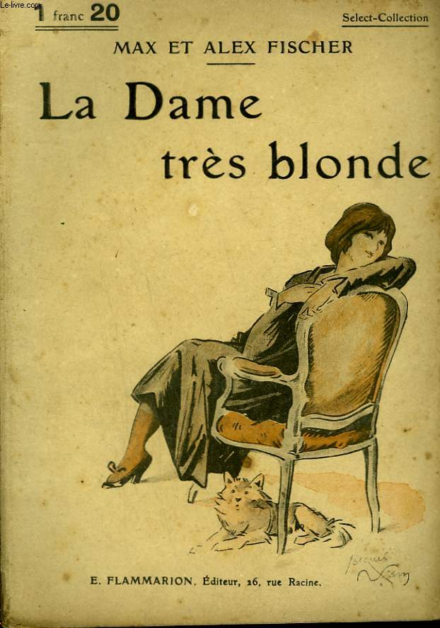 LA DAME TRES BLONDE. COLLECTION : SELECT COLLECTION N° 70