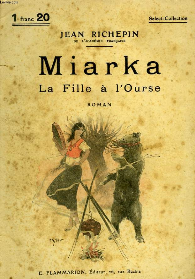 MIARKA. LA FILLE A L'OURSE. COLLECTION : SELECT COLLECTION N° 73