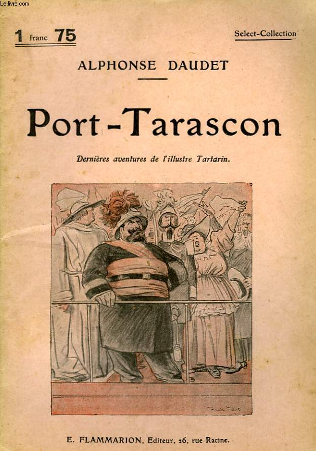PORT-TARASCON. COLLECTION : SELECT COLLECTION N° 75