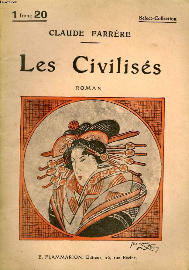 LES CIVILISES. COLLECTION : SELECT COLLECTION N° 85
