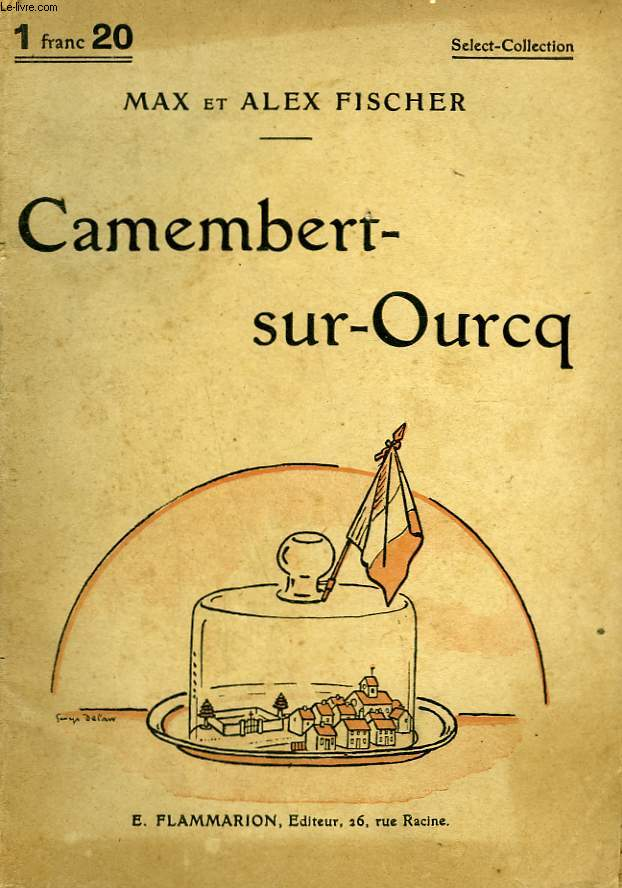 CAMEMBERT SUR OURCQ. COLLECTION : SELECT COLLECTION N° 107