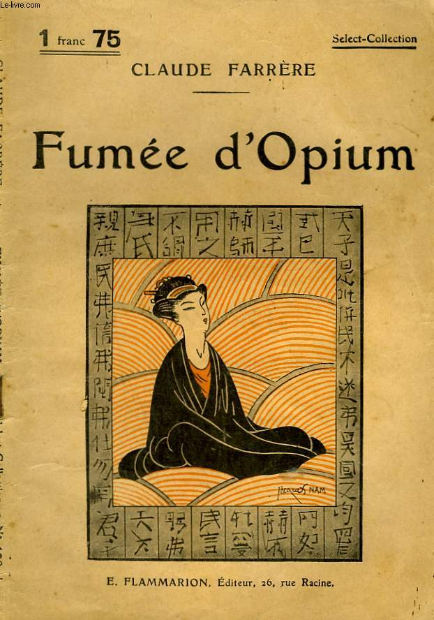 FUMEE D'OPIUM. COLLECTION : SELECT COLLECTION N° 109