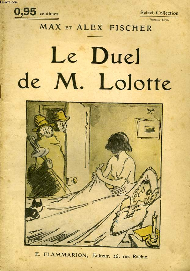 LE DUEL DE M. LOLOTTE. COLLECTION : SELECT COLLECTION N° 120