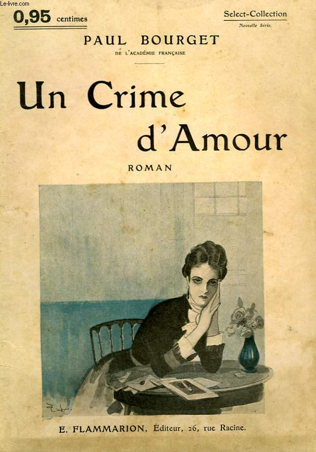 UN CRIME D'AMOUR. COLLECTION : SELECT COLLECTION N° 121