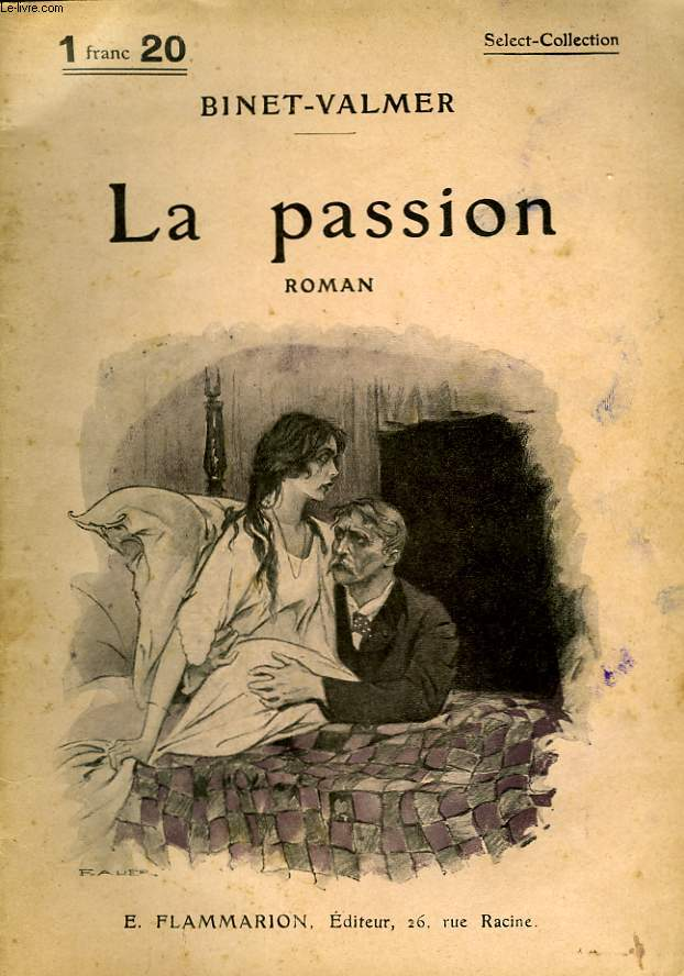LA PASSION. COLLECTION : SELECT COLLECTION N° 128