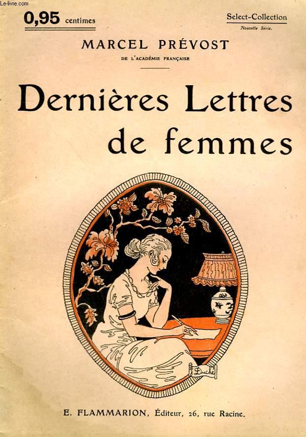 DERNIERES LETTRES DE FEMMES. COLLECTION : SELECT COLLECTION N° 139
