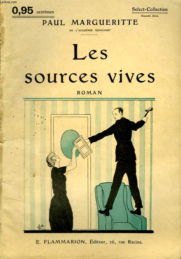 LES SOURCES VIVES. COLLECTION : SELECT COLLECTION N° 142