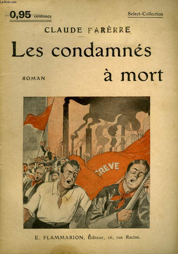 LES CONDAMNES A MORT. COLLECTION : SELECT COLLECTION N° 147