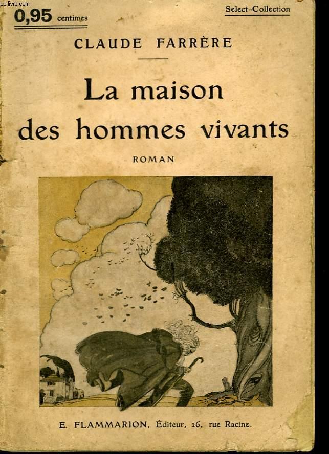 LA MAISON DES HOMMES VIVANTS. COLLECTION : SELECT COLLECTION N° 158