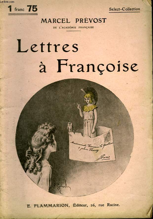LETTRES A FRANCOISE. COLLECTION : SELECT COLLECTION N° 175