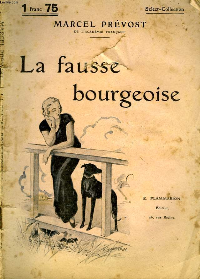 LA FAUSSE BOURGEOISE. COLLECTION : SELECT COLLECTION N° 190