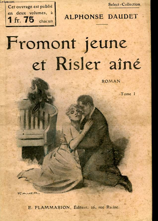 FROMONT JEUNE ET RISLER AINE. TOME 1. COLLECTION : SELECT COLLECTION N° 192