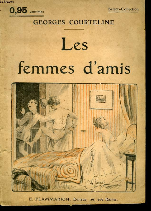 LES FEMMES D'AMIS. COLLECTION : SELECT COLLECTION N° 195