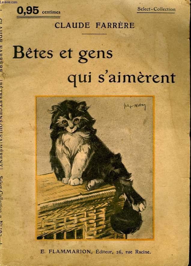 BETES ET GENS QUI S'AIMERENT. COLLECTION : SELECT COLLECTION N° 198