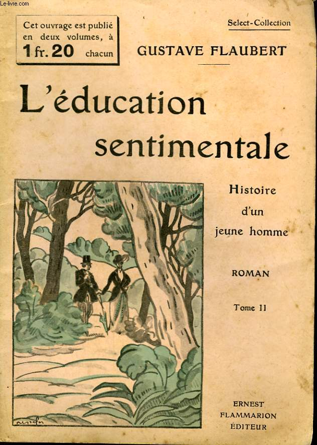 L'EDUCATION SENTIMENTALE. HISTOIRE D'UN JEUNE HOMME. TOME 2. COLLECTION : SELECT COLLECTION N° 211