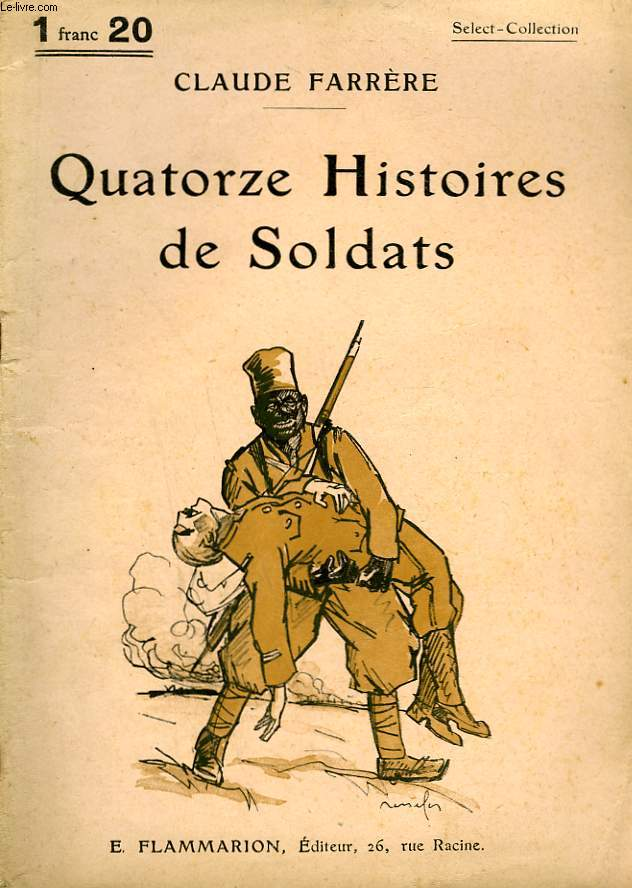 QUATORZE HISTOIRES DE SOLDATS. COLLECTION : SELECT COLLECTION N° 213