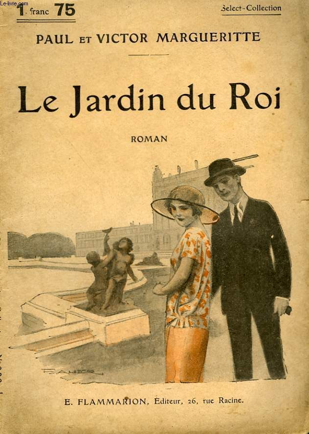 LE JARDIN DU ROI. COLLECTION : SELECT COLLECTION N° 220
