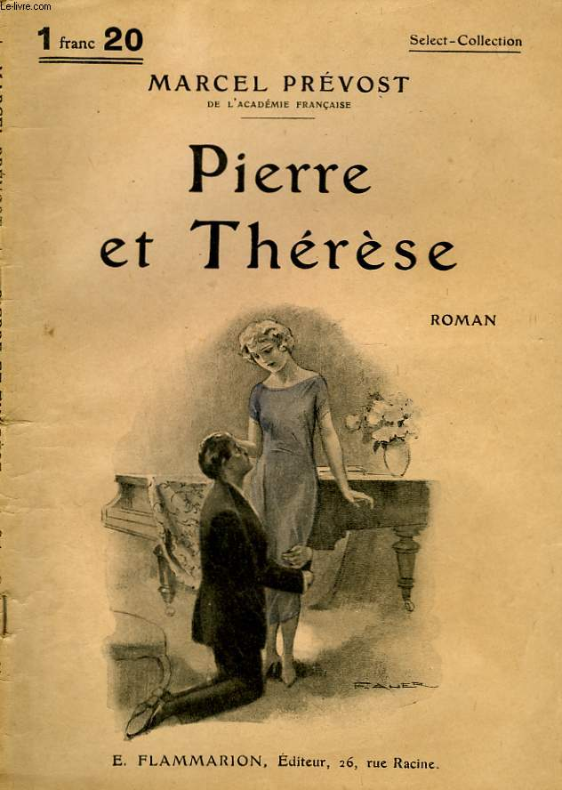 PIERRE ET THERESE. COLLECTION : SELECT COLLECTION N° 222
