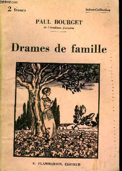 DRAMES DE FAMILLE. COLLECTION : SELECT COLLECTION N° 229