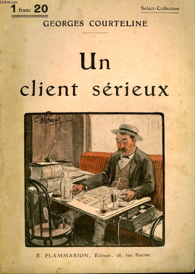 UN CLIENT SERIEUX. COLLECTION : SELECT COLLECTION N° 235