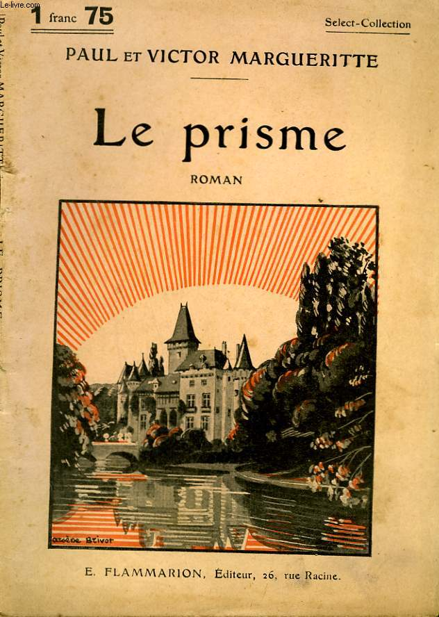 LE PRISME. COLLECTION : SELECT COLLECTION N° 245