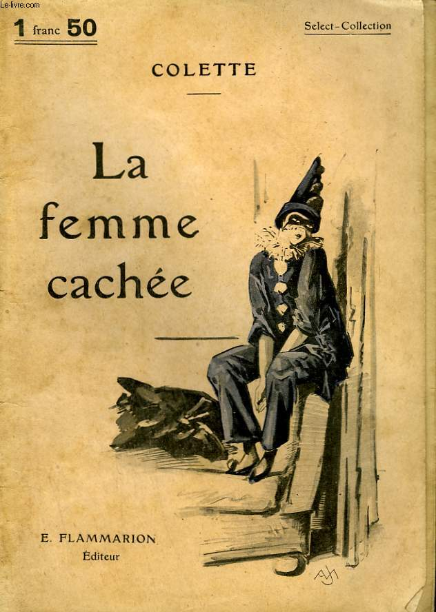 LA FEMME CACHEE. COLLECTION : SELECT COLLECTION N° 250