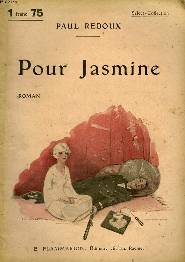 POUR JASMINE. COLLECTION : SELECT COLLECTION N° 258