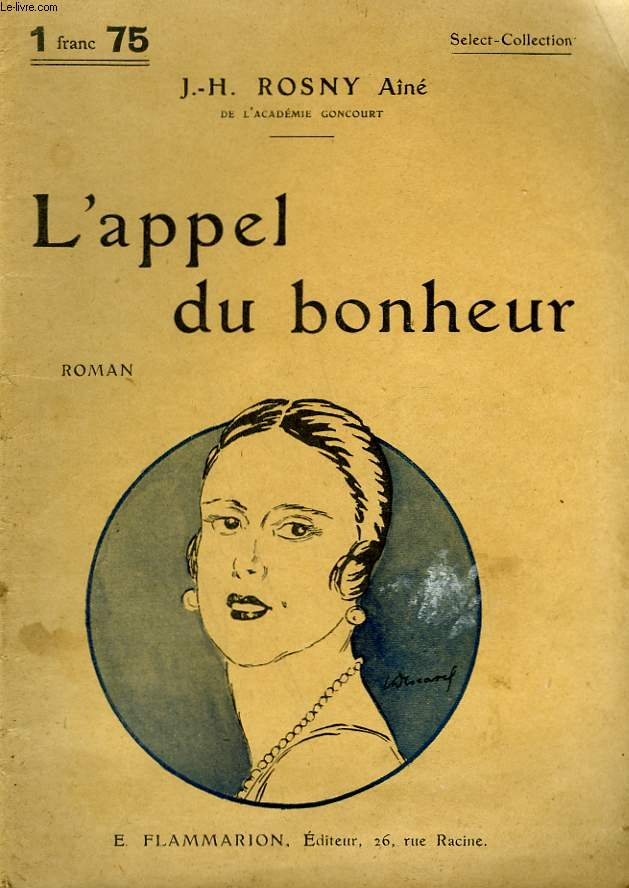 L'APPEL DU BONHEUR. COLLECTION : SELECT COLLECTION N° 259