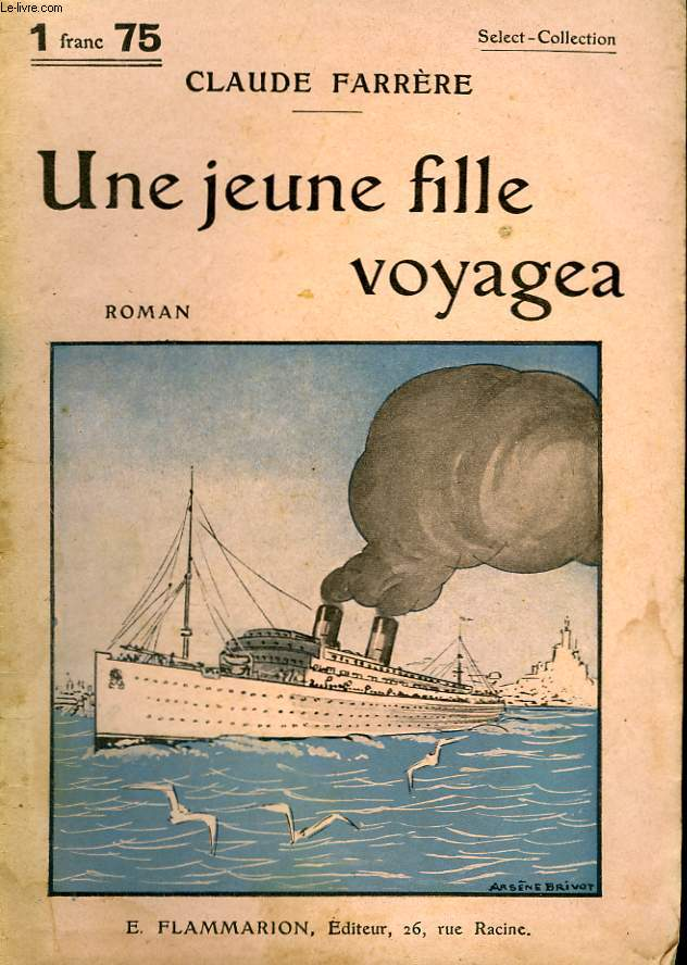 UNE JEUNE FILLE VOYAGEA. COLLECTION : SELECT COLLECTION N° 266