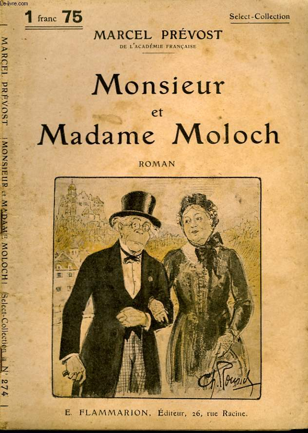 MONSIEUR ET MADAME MOLOCH. COLLECTION : SELECT COLLECTION N° 274