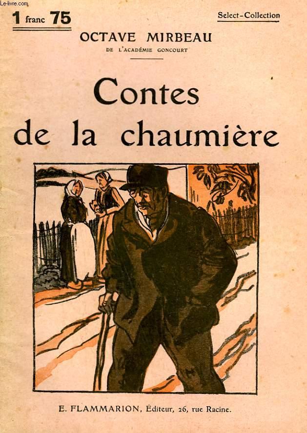 CONTES DE LA CHAUMIERE. COLLECTION : SELECT COLLECTION N° 288