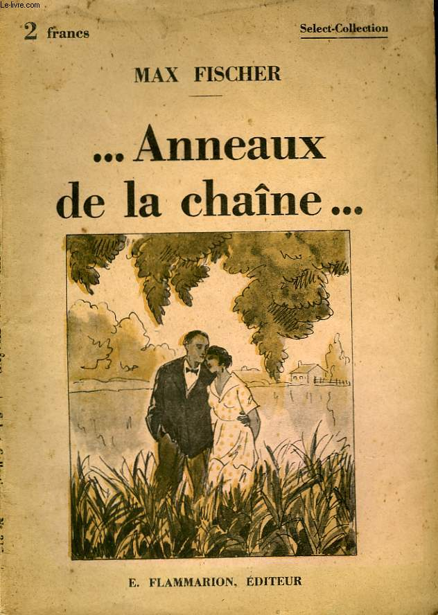 ... ANNEAUX DE LA CHAINE. COLLECTION : SELECT COLLECTION N° 312