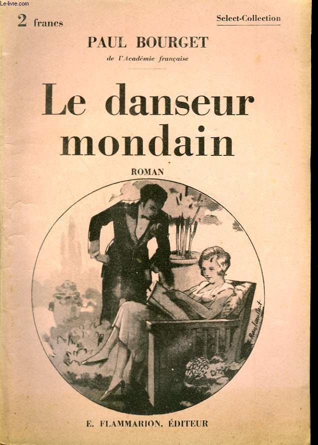 LE DANSEUR MONDAIN. COLLECTION : SELECT COLLECTION N° 330