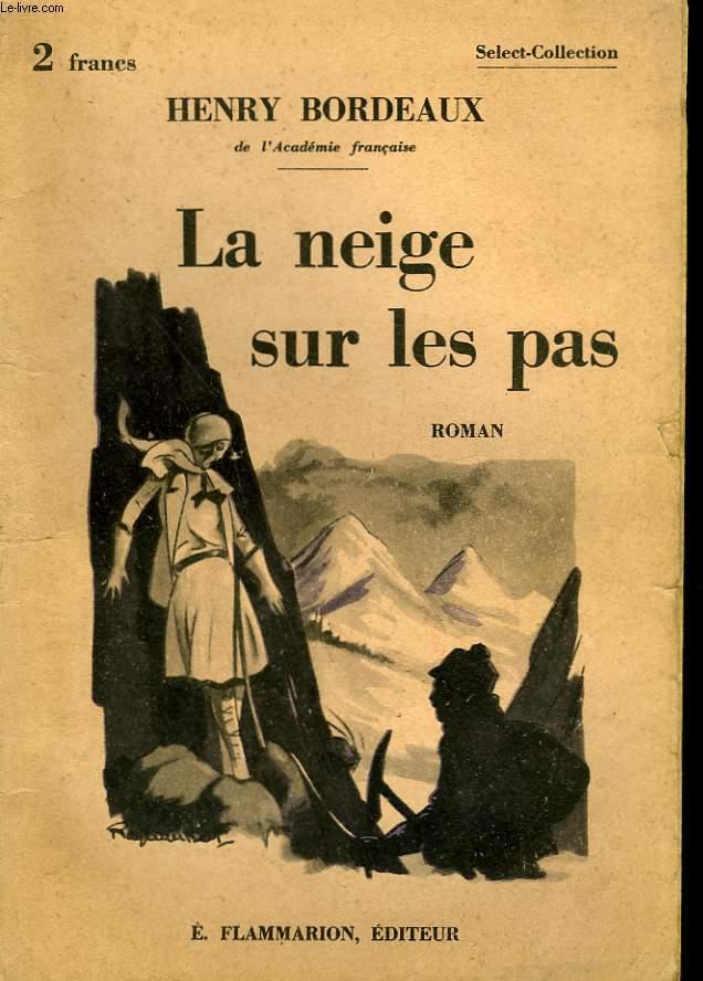 LA NEIGE SUR LES PAS. COLLECTION : SELECT COLLECTION N° 338
