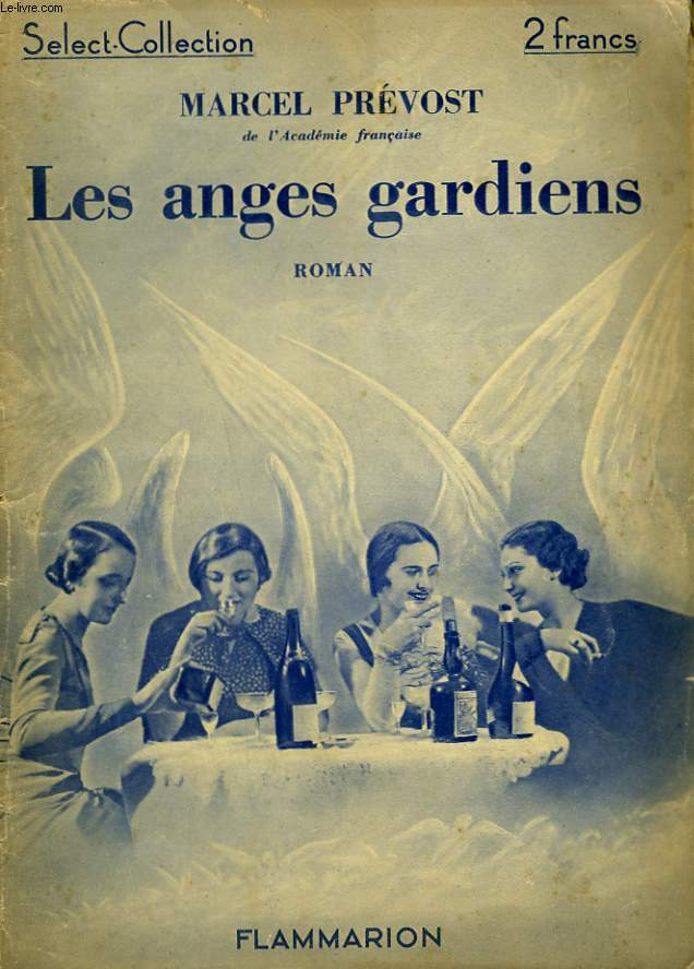 LES ANGES GARDIENS. COLLECTION : SELECT COLLECTION N° 4