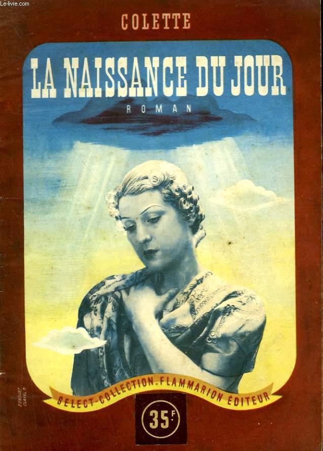 LA NAISSANCE DU JOUR. COLLECTION : SELECT COLLECTION N° 7